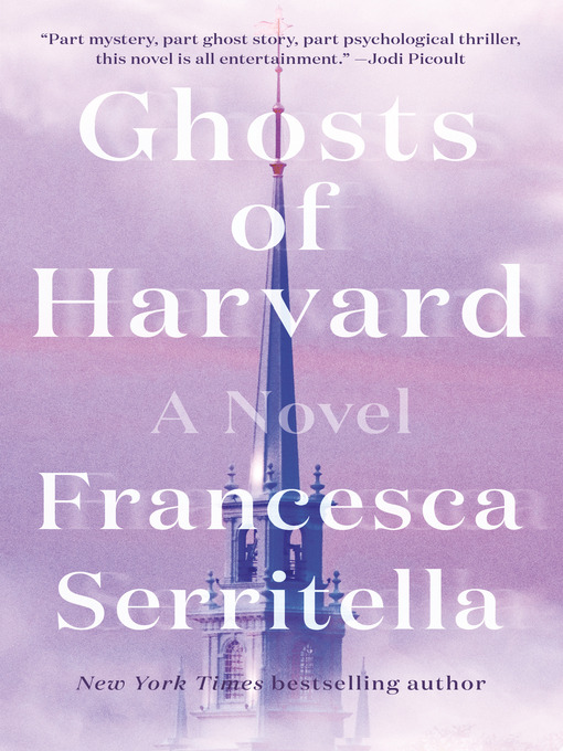 Ghosts of Harvard : a novel